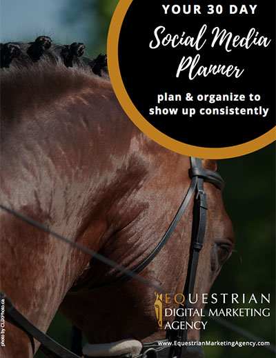 30 Day Social Media Planner from the Equestrian Digital Marketing Agency