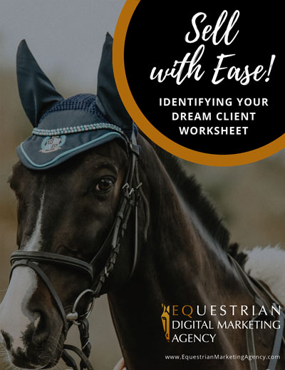 Create your Ideal Customer Avatar Worksheet from the Equestrian Marketing Coach